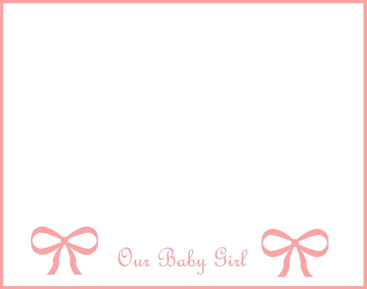 NEW BABY OPTION 2 New Baby Girl ( pink background), Baby's name,: http://background-pictures.picphotos.net/new-baby-girl-background-2/thelittlepillow.com*11_pages*jpegs*11_babytrainGbkg2.jpg/